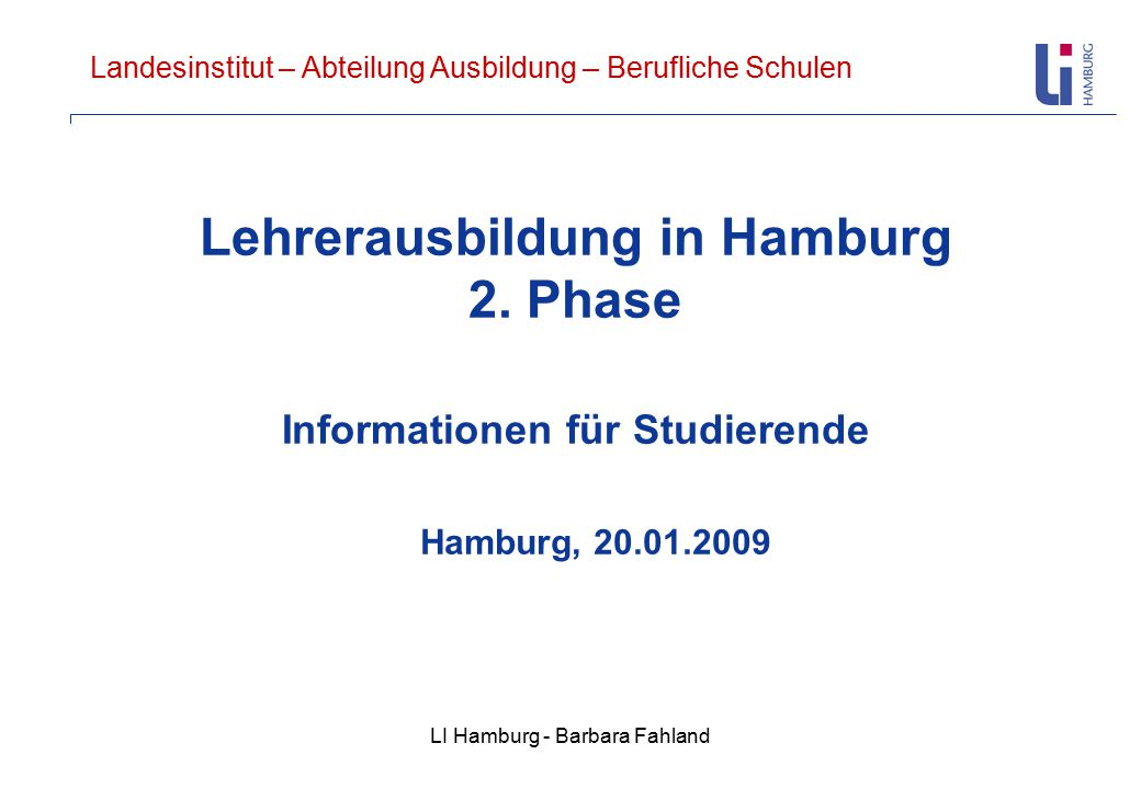 Lehrerausbildung in Hamburg 2. Phase Informationen für Studierende