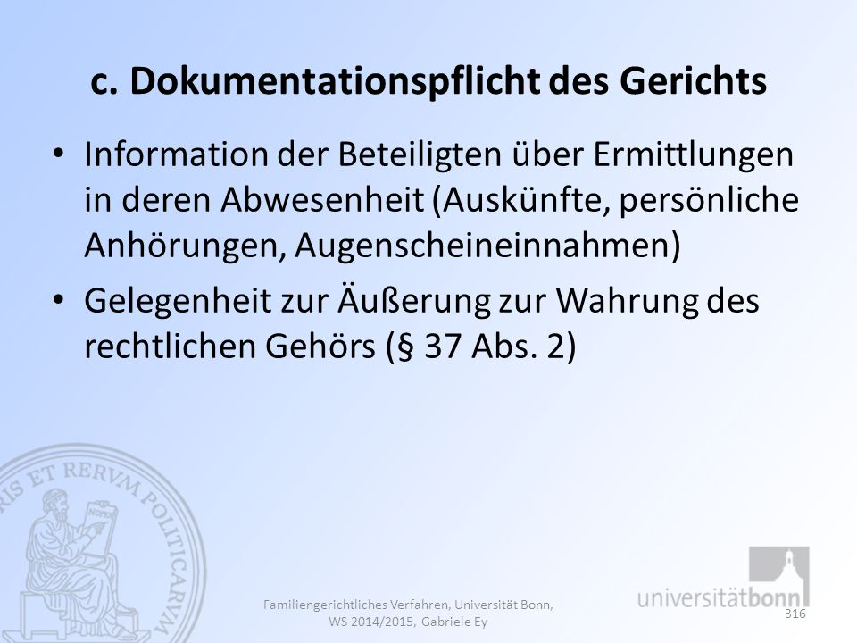 c. Dokumentationspflicht des Gerichts