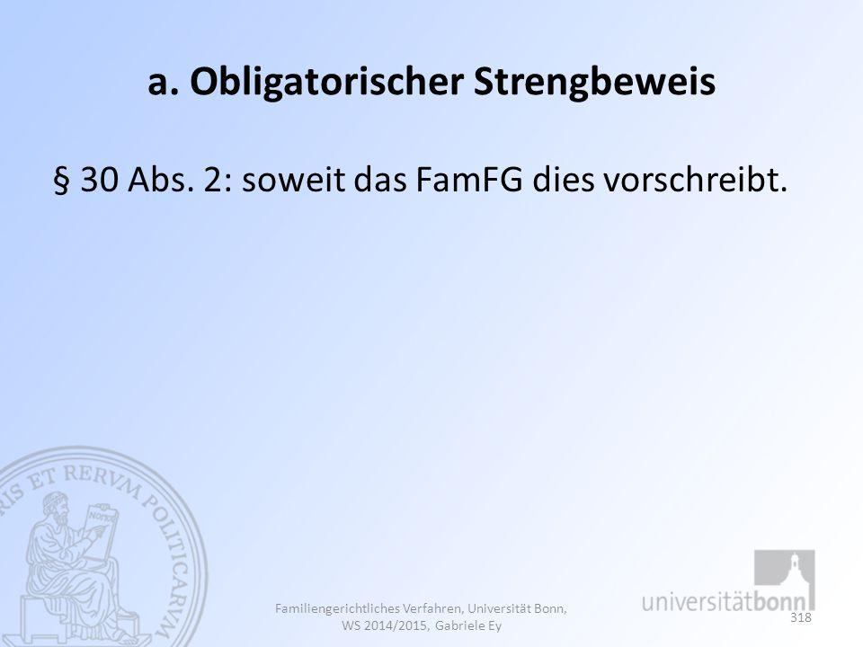 a. Obligatorischer Strengbeweis