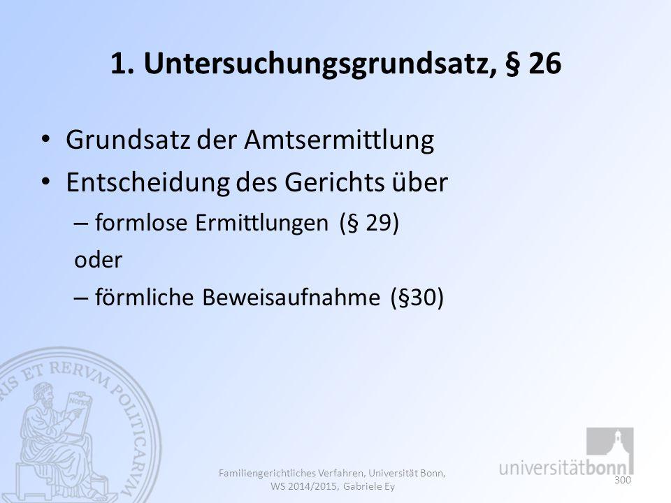 1. Untersuchungsgrundsatz, § 26