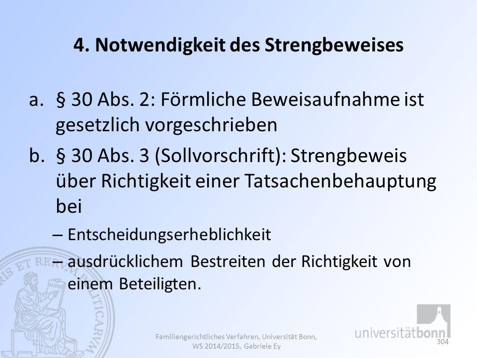 4. Notwendigkeit des Strengbeweises