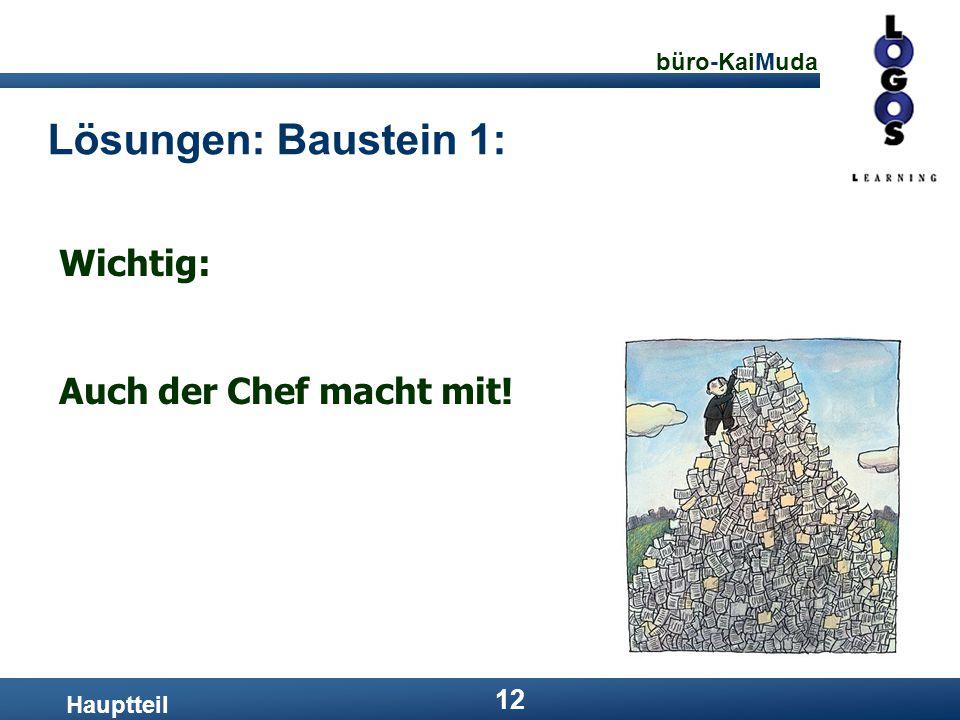 Lösungen: Baustein 1: Wichtig: Auch der Chef macht mit! Hauptteil