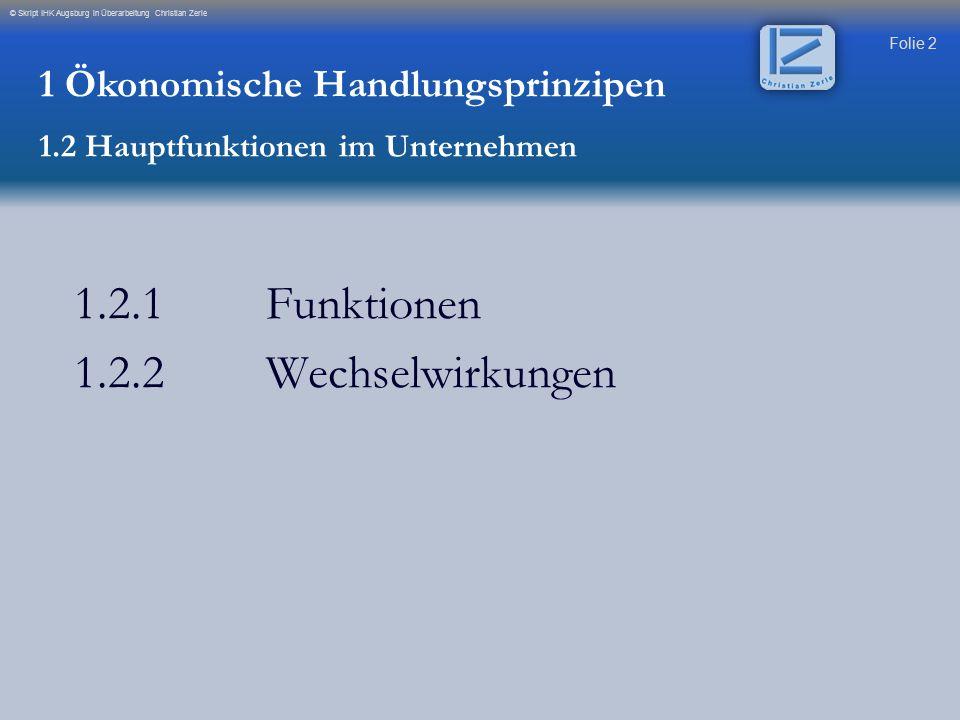 1.2.1 Funktionen 1.2.2 Wechselwirkungen