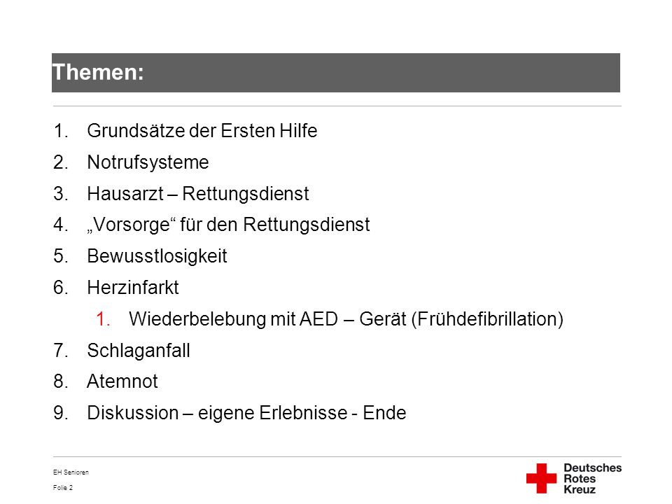 Themen: Grundsätze der Ersten Hilfe Notrufsysteme