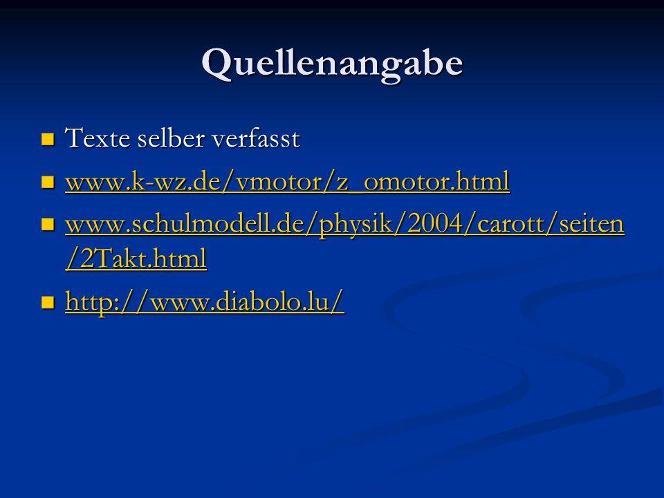 Quellenangabe Texte selber verfasst www.k-wz.de/vmotor/z_omotor.html