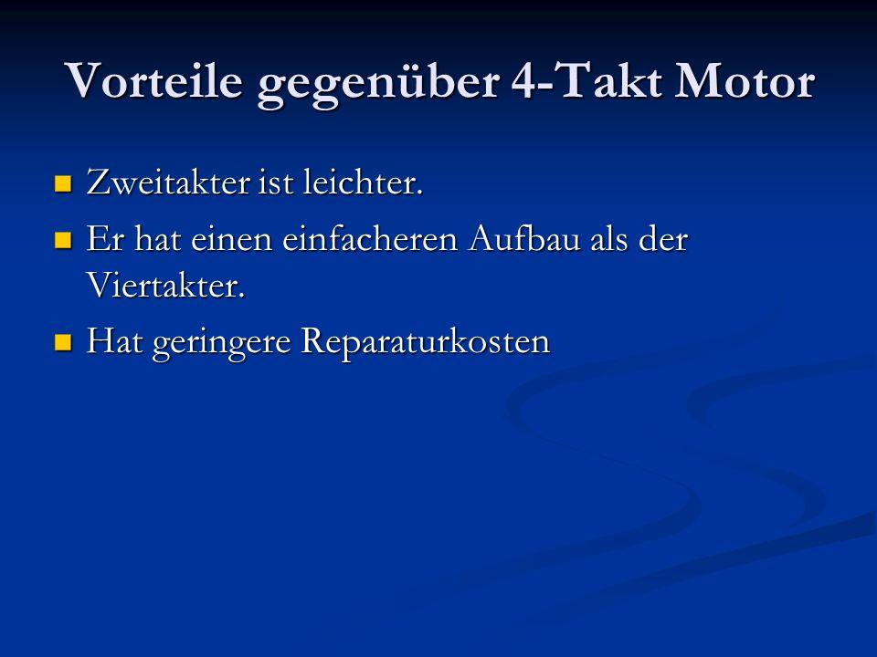 Vorteile gegenüber 4-Takt Motor