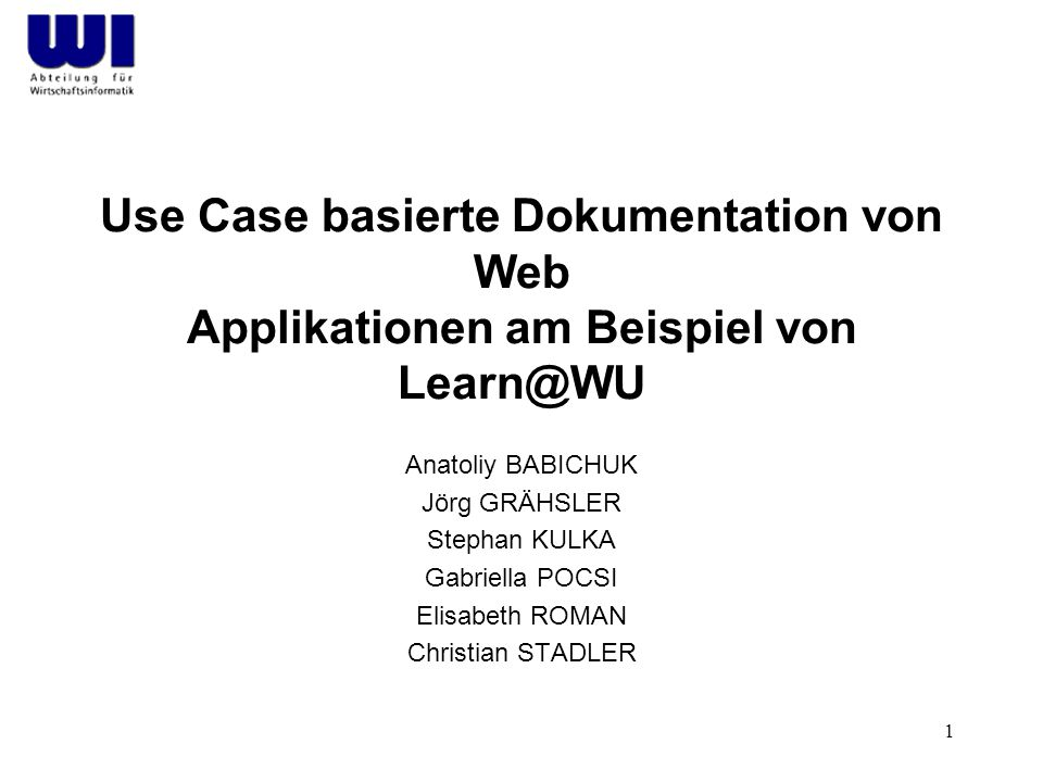 Use Case basierte Dokumentation von Web Applikationen am Beispiel von Learn@WU