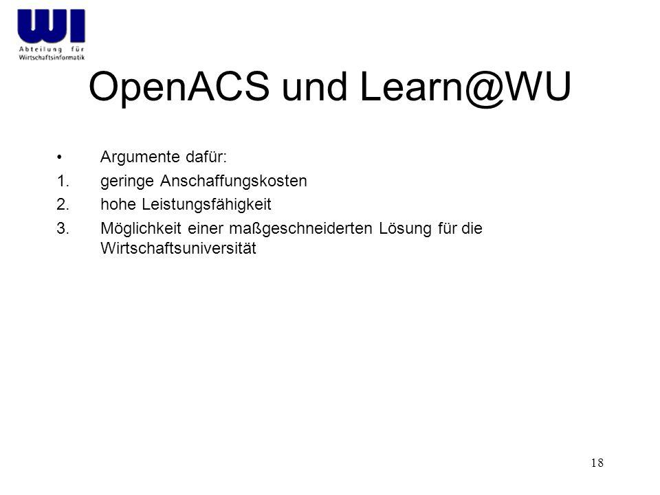 OpenACS und Learn@WU Argumente dafür: geringe Anschaffungskosten
