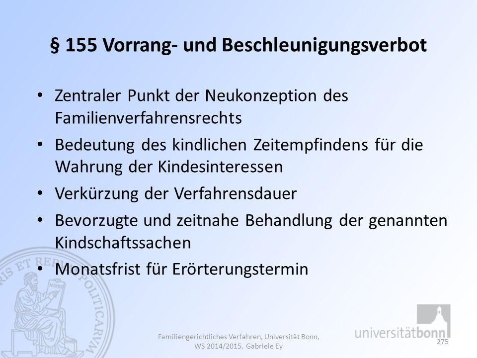 § 155 Vorrang- und Beschleunigungsverbot