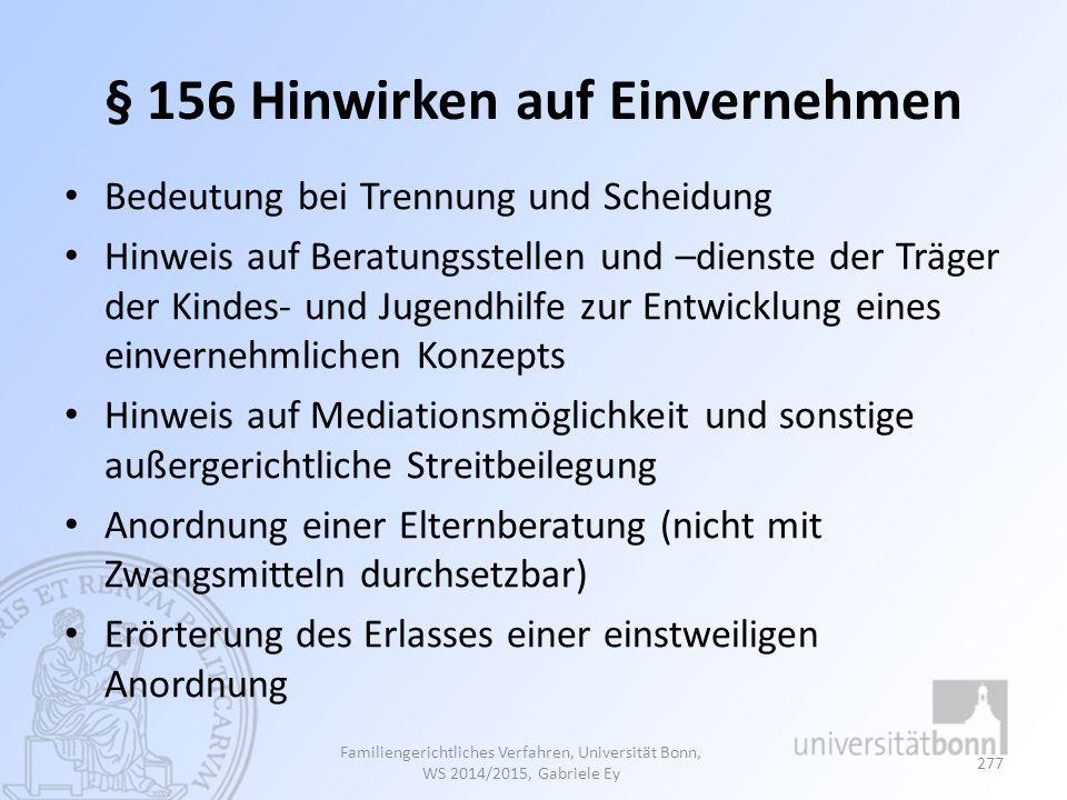 § 156 Hinwirken auf Einvernehmen