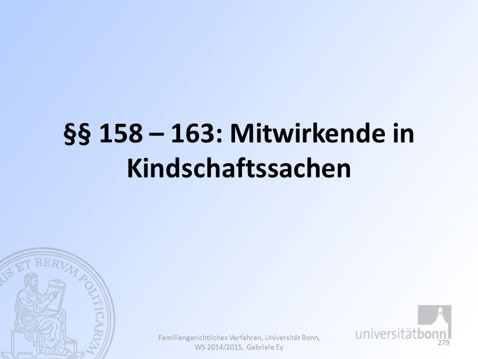 §§ 158 – 163: Mitwirkende in Kindschaftssachen