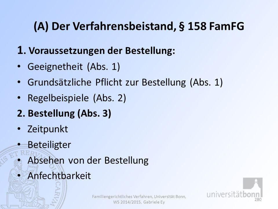 (A) Der Verfahrensbeistand, § 158 FamFG
