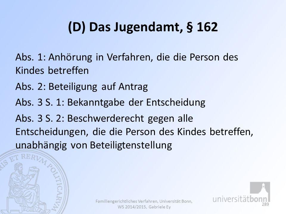 (D) Das Jugendamt, § 162