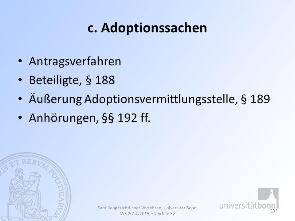 c. Adoptionssachen Antragsverfahren Beteiligte, § 188