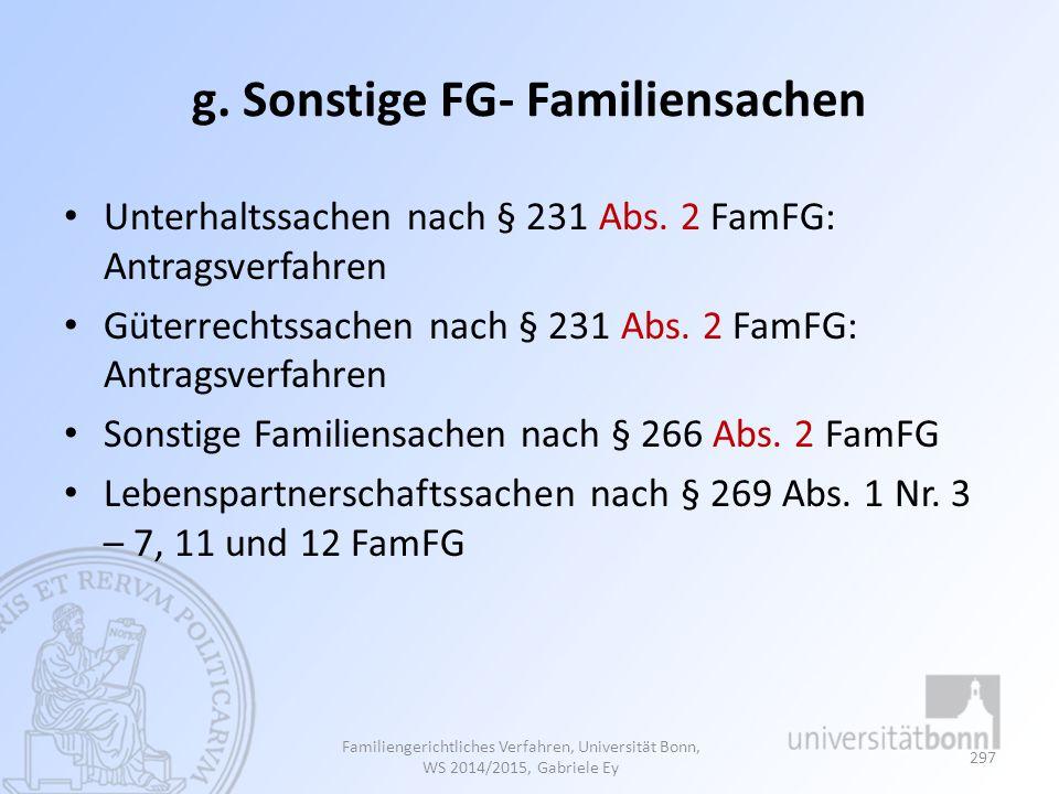 g. Sonstige FG- Familiensachen