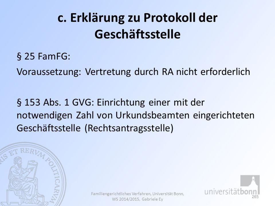 c. Erklärung zu Protokoll der Geschäftsstelle