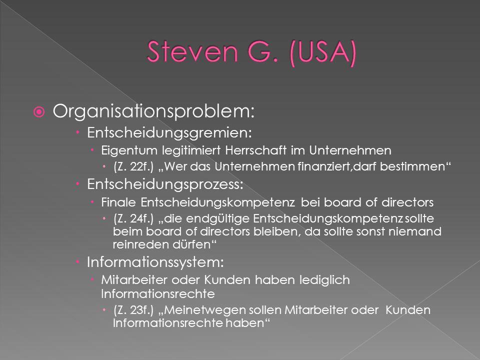 Steven G. (USA) Organisationsproblem: Entscheidungsgremien: