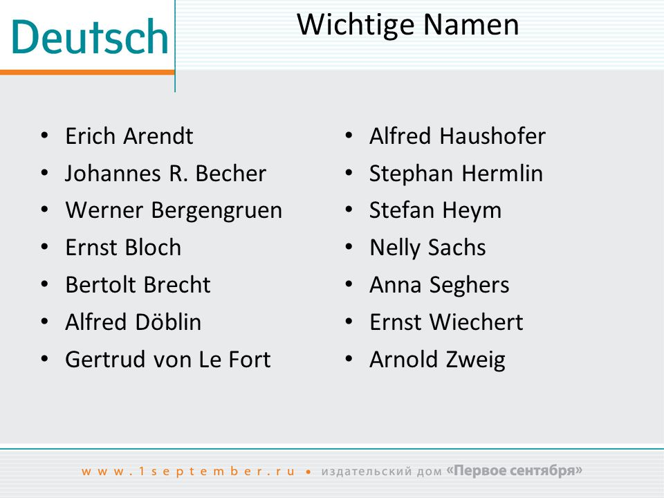 Wichtige Namen Erich Arendt Johannes R. Becher Werner Bergengruen