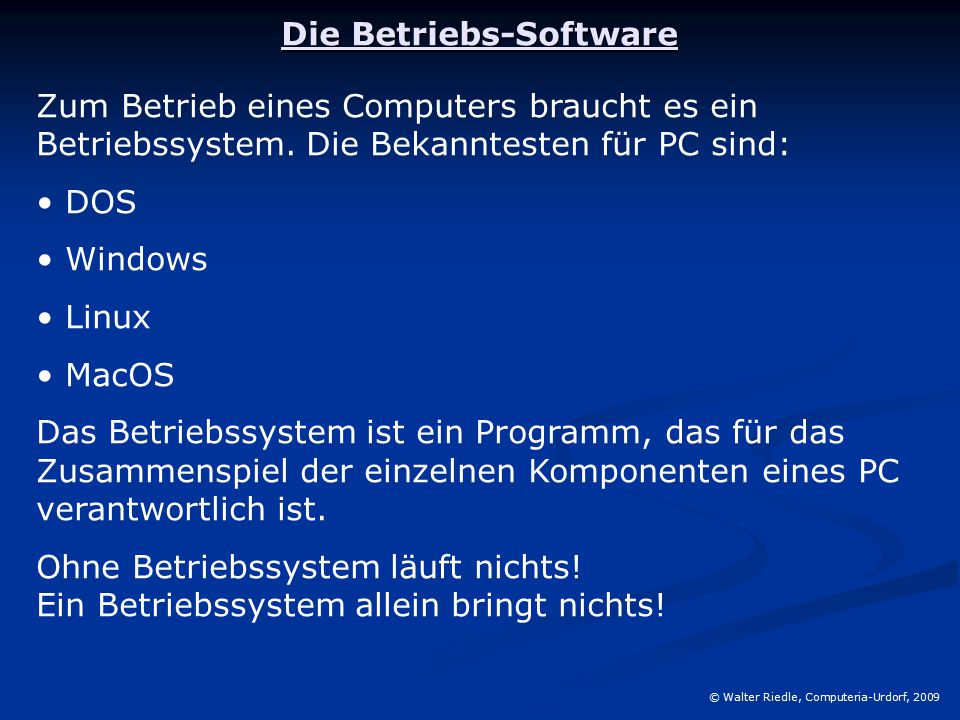 Die Betriebs-Software