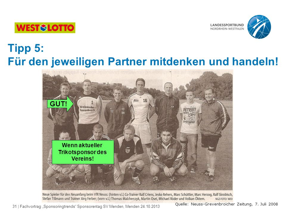Quelle: Neuss-Grevenbroicher Zeitung, 7. Juli 2008