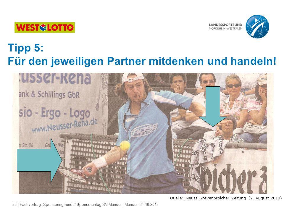 Quelle: Neuss-Grevenbroicher-Zeitung (2. August 2010)