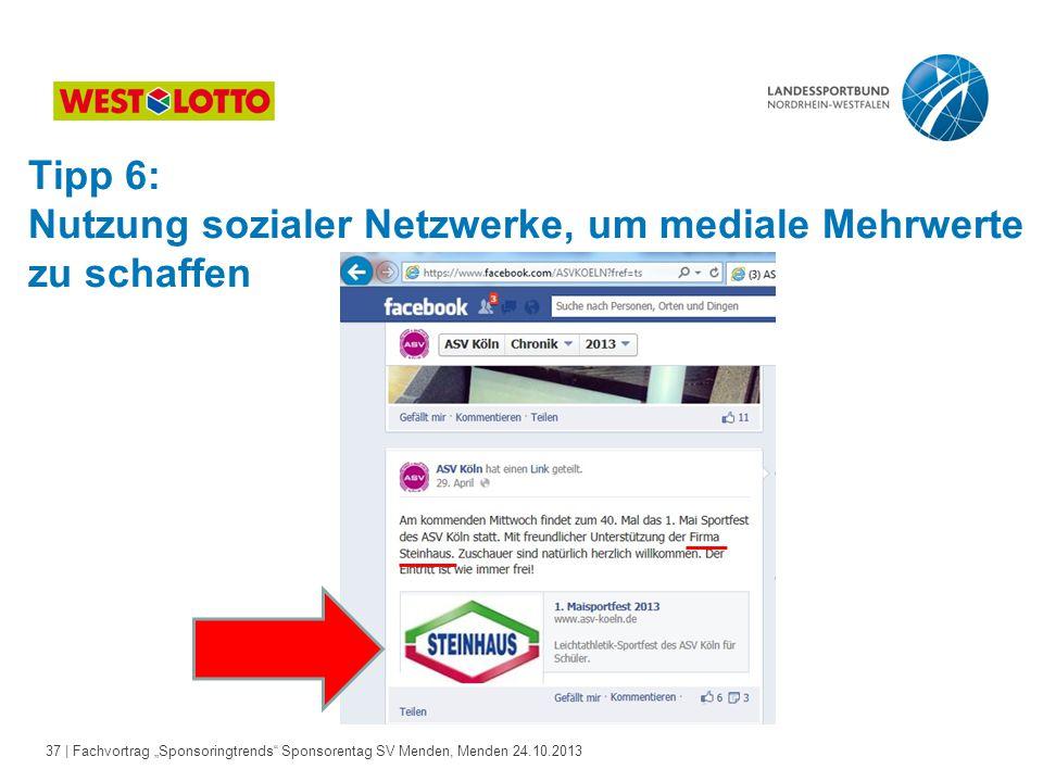 Tipp 6: Nutzung sozialer Netzwerke, um mediale Mehrwerte zu schaffen