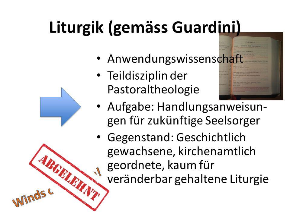 Liturgik (gemäss Guardini)