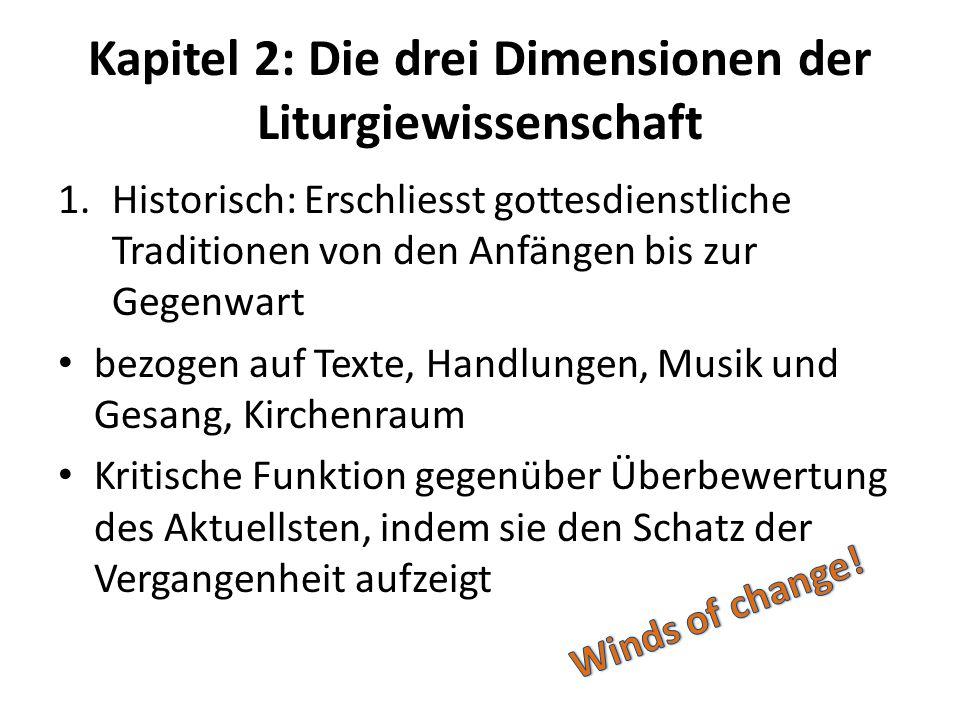 Kapitel 2: Die drei Dimensionen der Liturgiewissenschaft