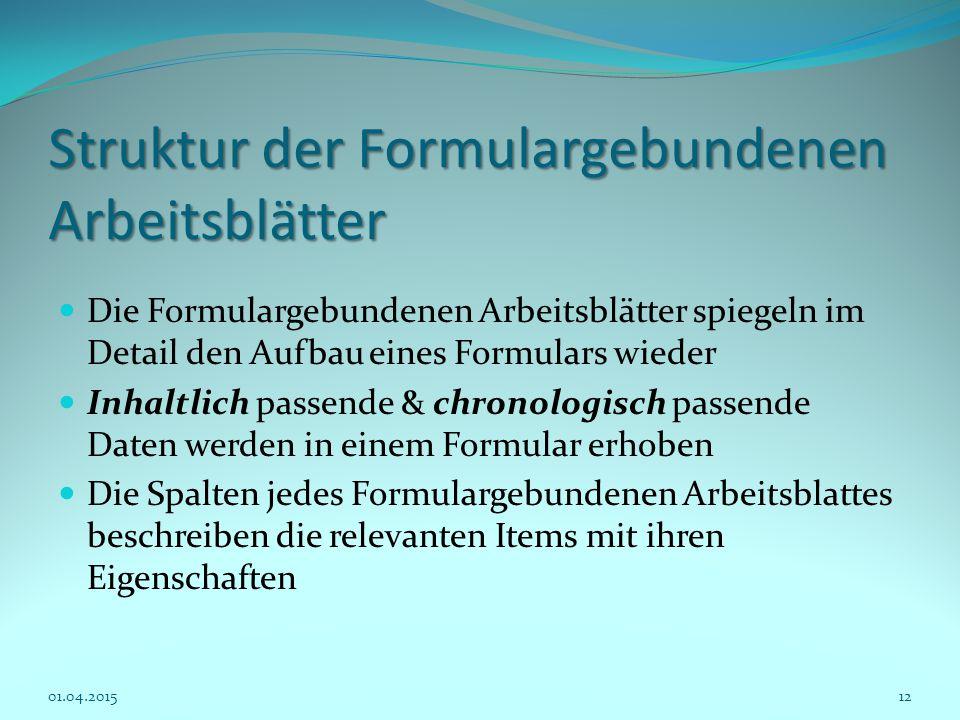 Struktur der Formulargebundenen Arbeitsblätter