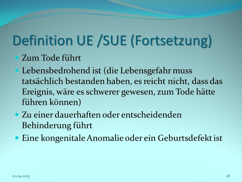 Definition UE /SUE (Fortsetzung)