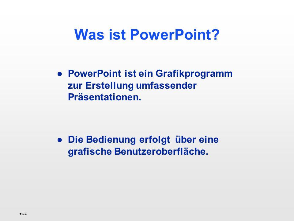 Was ist PowerPoint PowerPoint ist ein Grafikprogramm zur Erstellung umfassender Präsentationen.