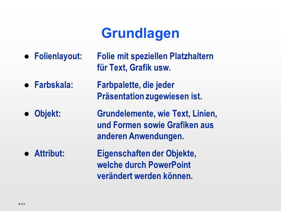 Grundlagen Folienlayout: Folie mit speziellen Platzhaltern für Text, Grafik usw.