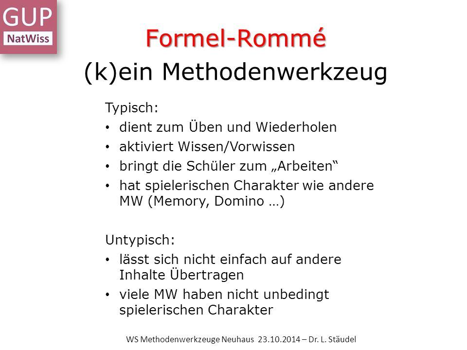 Formel-Rommé (k)ein Methodenwerkzeug