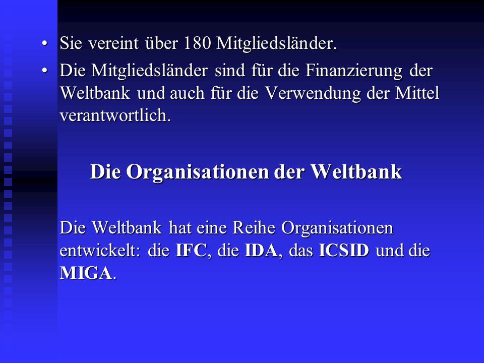 Die Organisationen der Weltbank