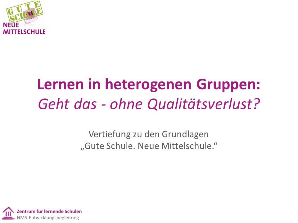 Lernen in heterogenen Gruppen: Geht das - ohne Qualitätsverlust