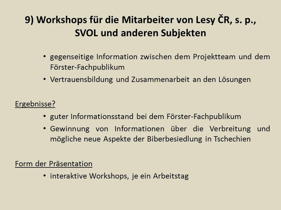 9) Workshops für die Mitarbeiter von Lesy ČR, s. p