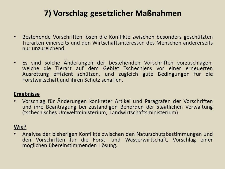 7) Vorschlag gesetzlicher Maßnahmen