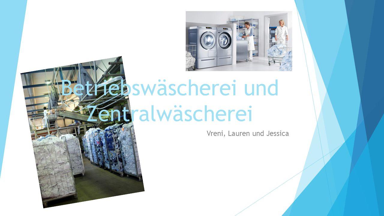 Betriebswäscherei und Zentralwäscherei