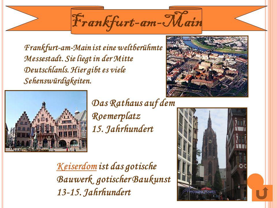 Frankfurt-am-Main Das Rathaus auf dem Roemerplatz 15. Jahrhundert