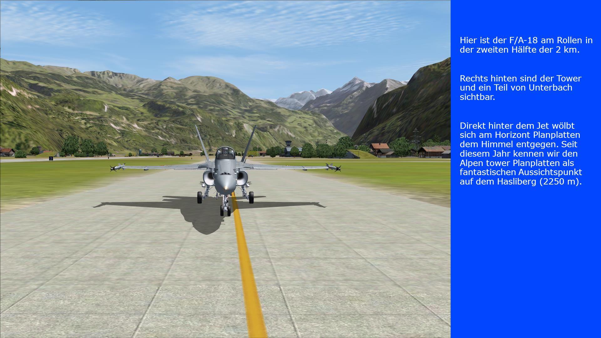 Hier ist der F/A-18 am Rollen in der zweiten Hälfte der 2 km.