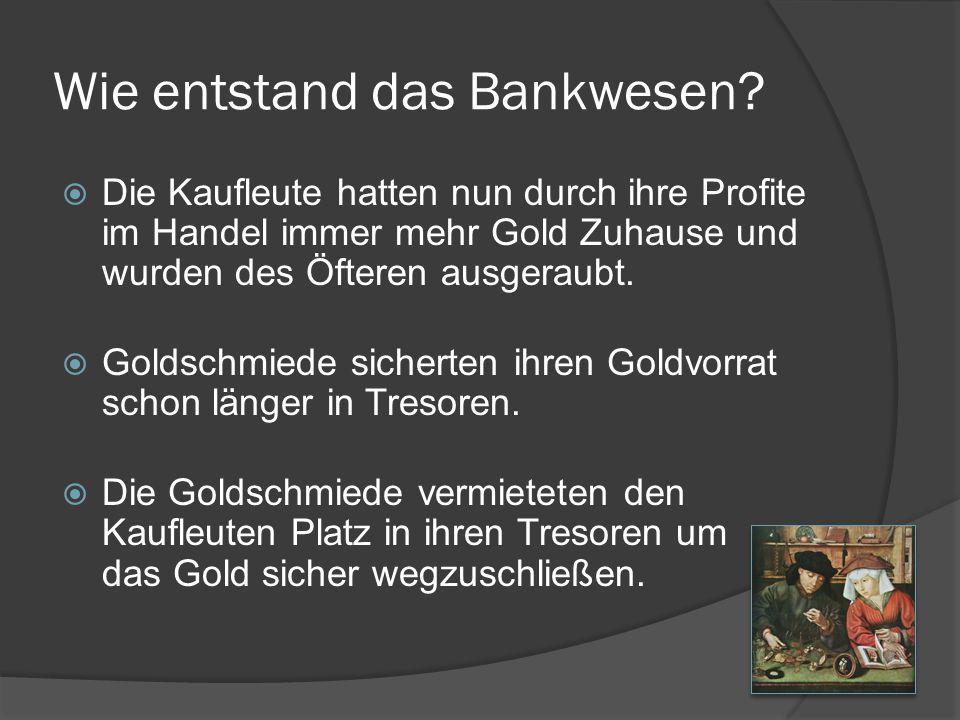Wie entstand das Bankwesen