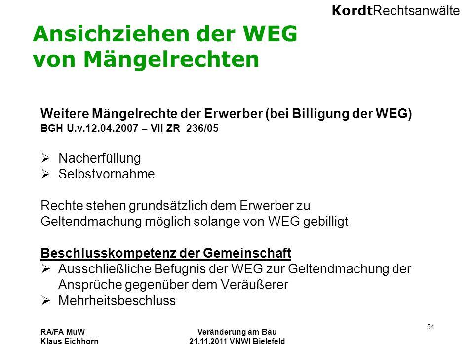 Ansichziehen der WEG von Mängelrechten
