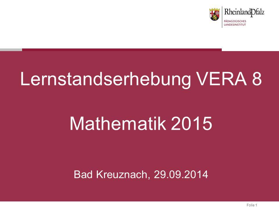 Lernstandserhebung VERA 8 Mathematik 2015 Bad Kreuznach, 29.09.2014