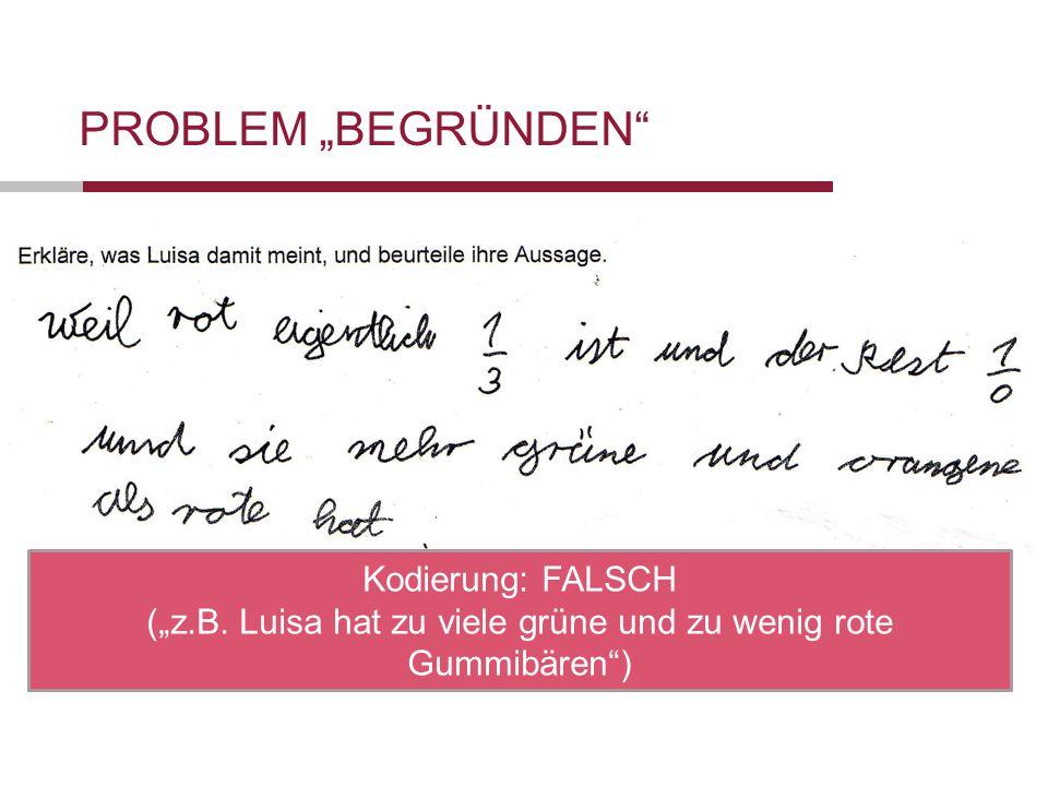 """(""""z.B. Luisa hat zu viele grüne und zu wenig rote Gummibären )"""