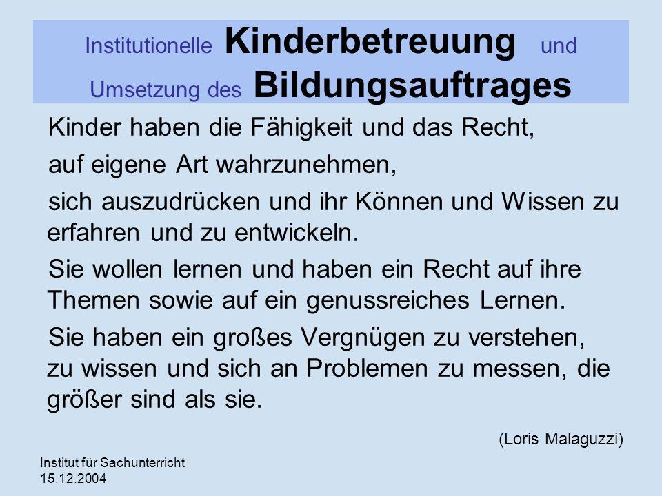 Institutionelle Kinderbetreuung und Umsetzung des Bildungsauftrages