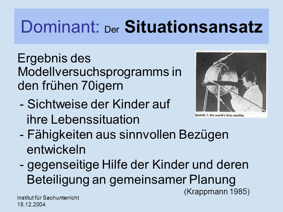Dominant: Der Situationsansatz