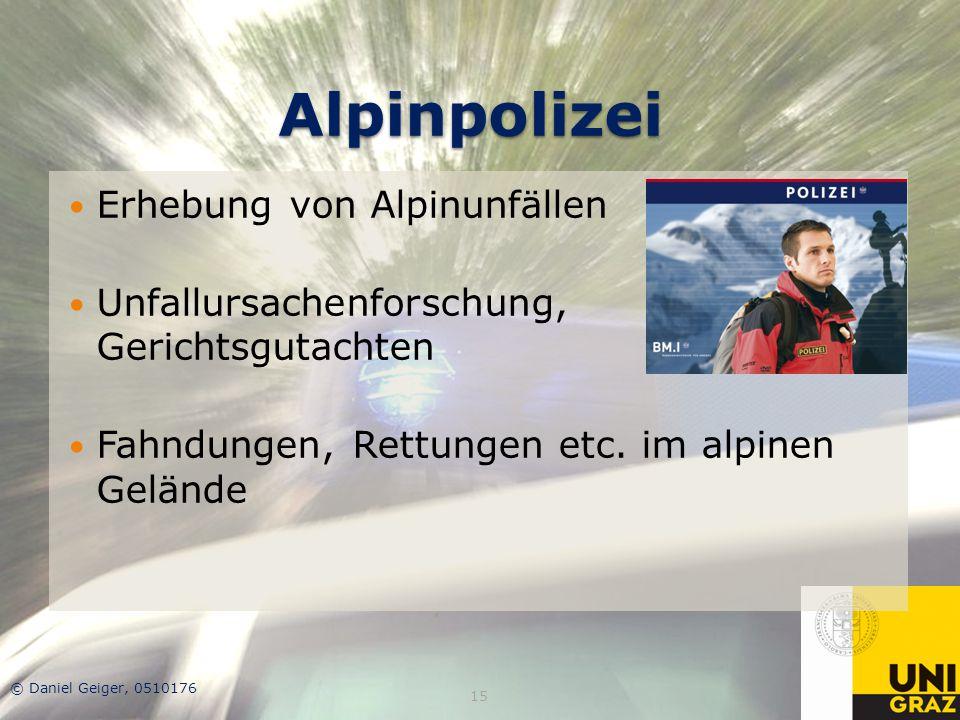 Alpinpolizei Erhebung von Alpinunfällen