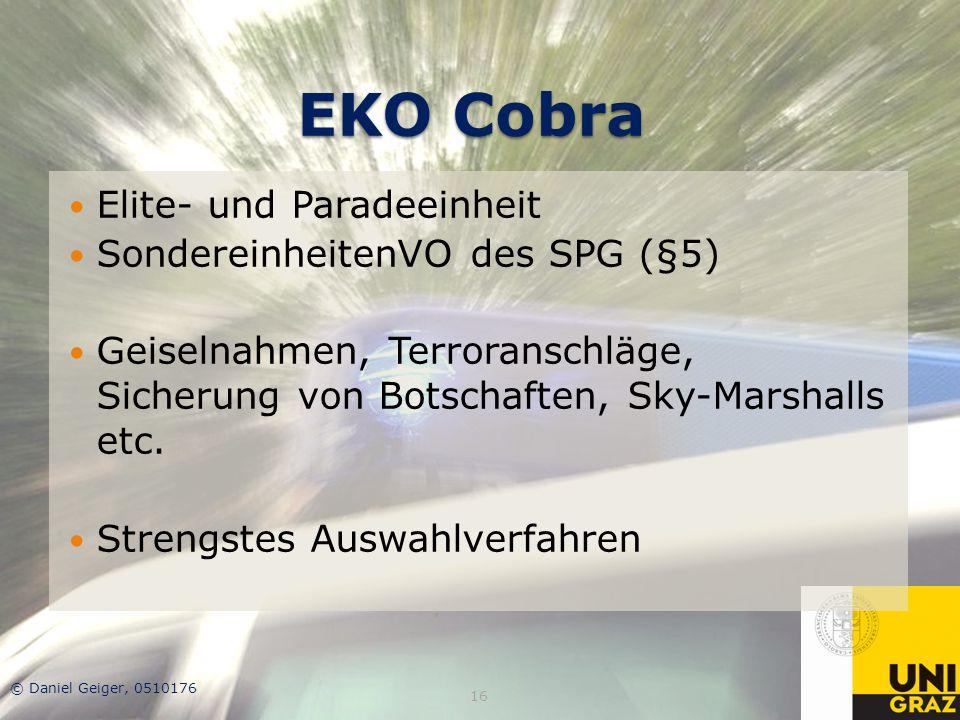 EKO Cobra Elite- und Paradeeinheit SondereinheitenVO des SPG (§5)