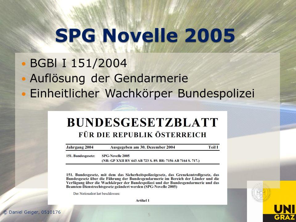 SPG Novelle 2005 BGBl I 151/2004 Auflösung der Gendarmerie