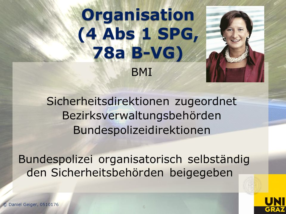 Organisation (4 Abs 1 SPG, 78a B-VG)